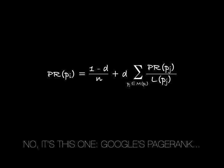 1-d            PR(pj)      PR(pi) = n + d ∑                    p ∈ M(p )                        j   i                     ...