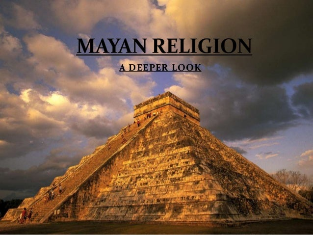 mayan religion Maya empire for kids sacrifice the maya believed in blood sacrifice blood letting was common at some festivals, the maya would cut themselves so they would bleed religion in the maya empire interactive: mayas q&a mayas for kids.