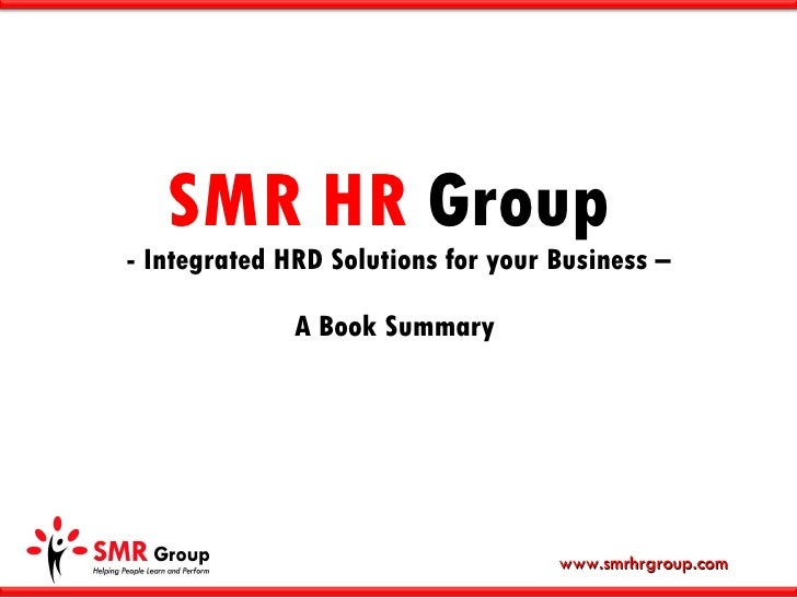 SMR   HR  Group  - Integrated HRD Solutions for your Business – A Book Summary