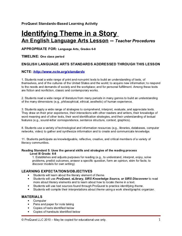 ProQuest Standards-Based Learning ActivityIdentifying Theme in a StoryAn English Language Arts Lesson -- Teacher Procedure...