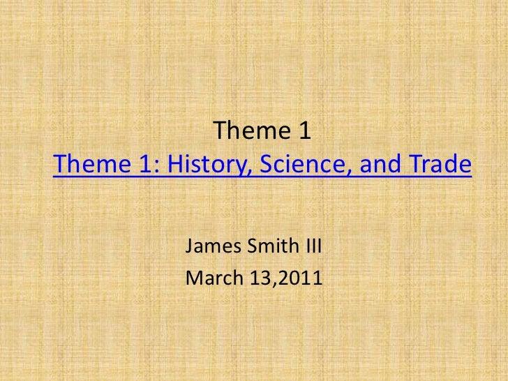 Theme 1  james smith iii