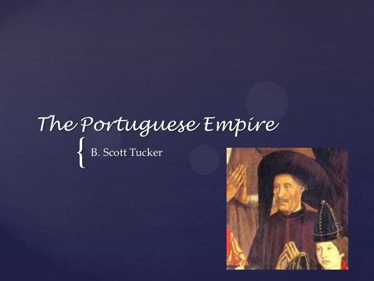The Portuguese Empire<br />B. Scott Tucker<br />