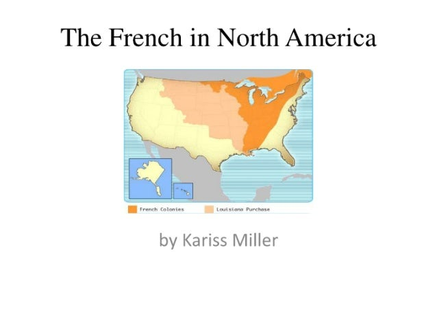 Theme 4  the french in north america