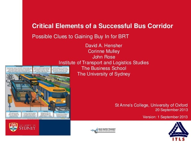 Critical Elements of a Successful Bus Corridor Possible Clues to Gaining Buy In for BRT 20 September 2013 Version: 1 Septe...