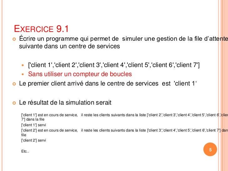 Exercice 9.1<br />Écrire un programme qui permet de  simuler une gestion de la file d'attente suivantedans un centre de s...