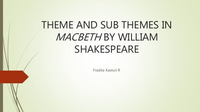 The theme of guilt in macbeth by william shakespeare