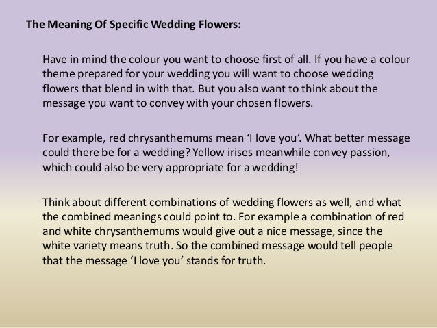 The meaning of giving and choosing specific wedding flowers