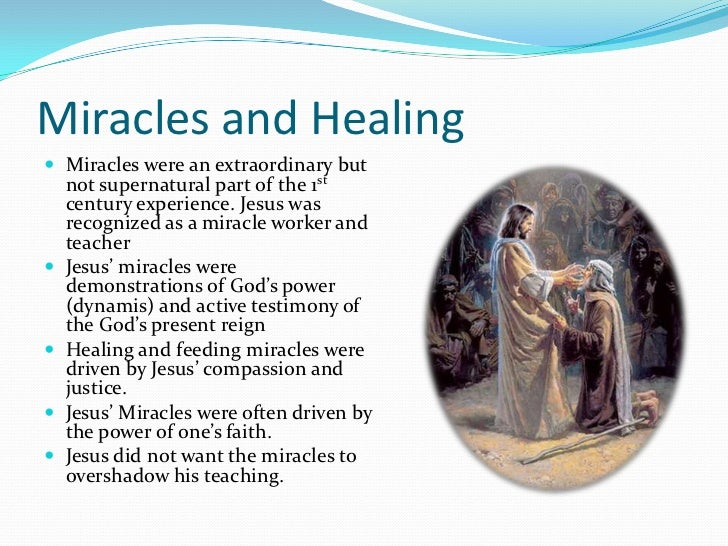 were jesus' miracles illusions or supernatural Were jesus' miracles illusions or supernatural events miracles are something wonderful and good that happens, especially something believed to have supernatural.