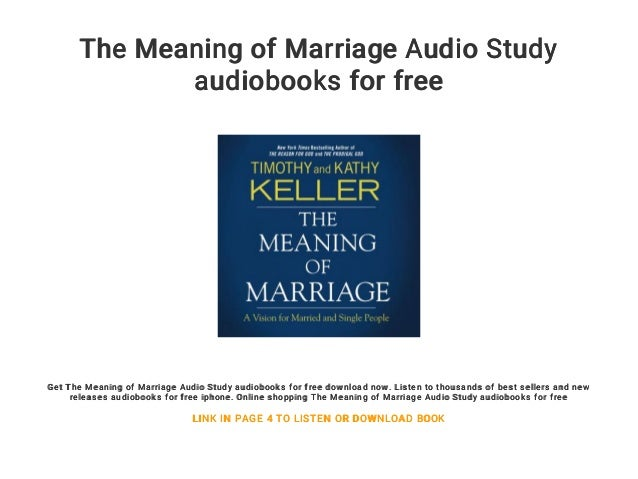 the meaning of marriage audio study audiobooks for free