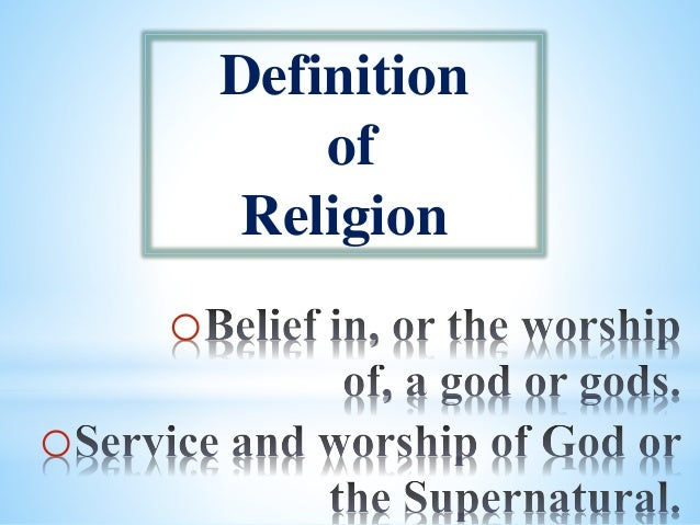 a personal interpretation and definition of religion What is your worldview by clyde f autio on may 2, 2005 share: email using: interpretation and response to the world in which he or she lives to each individual religion, philosophy, ethics, morality.