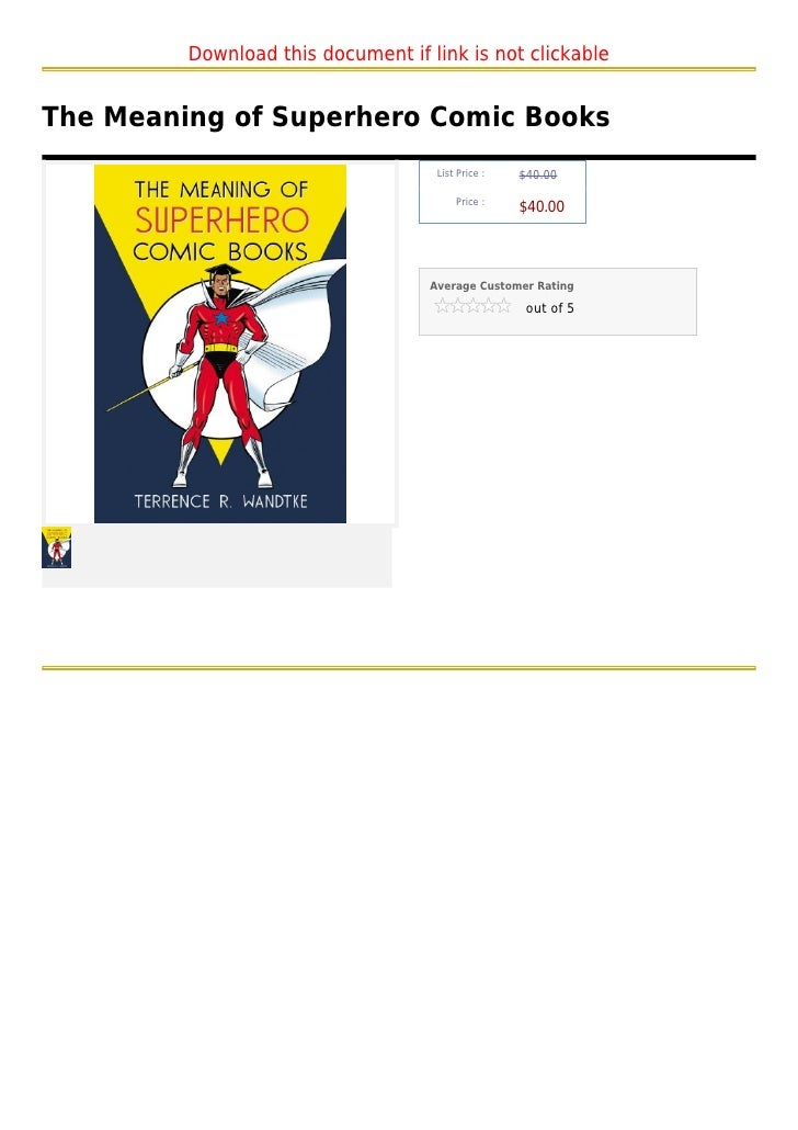 Download this document if link is not clickableThe Meaning of Superhero Comic Books                                    Lis...