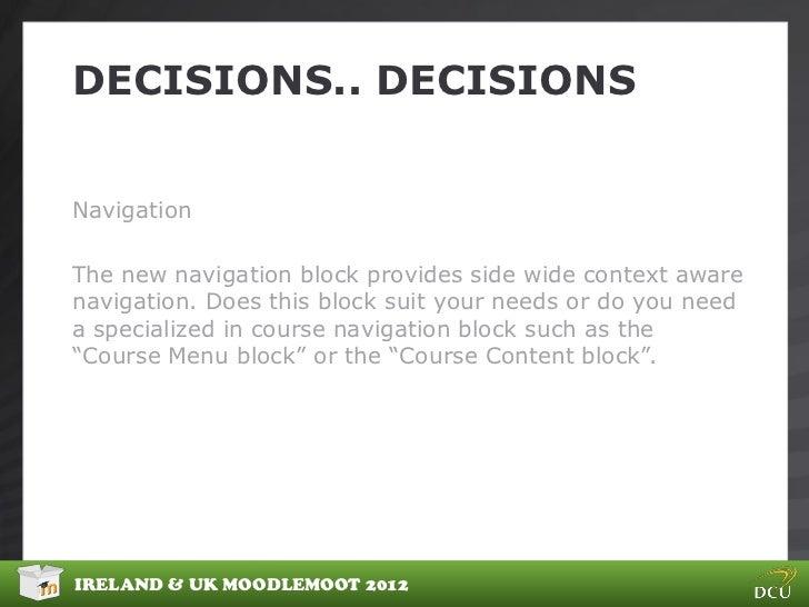 DECISIONS.. DECISIONSNavigationThe new navigation block provides side wide context awarenavigation. Does this block suit y...