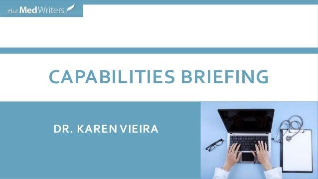 CAPABILITIES BRIEFING DR. KAREN VIEIRA