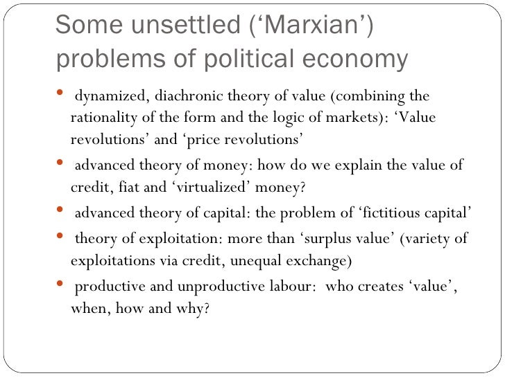 an analysis of the marxian theory of money This matters because one of marx's key principles was that theory must always  be  and he transformed a mode of analysis that goes all the way back to  and  that he and his wife wasted what little money came their way on.