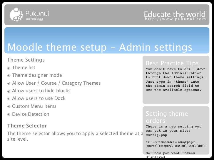 Educatew theuworld                                                               http://ww .puk nui.comMoodle theme setup ...