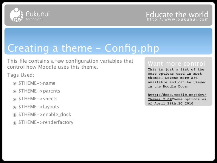 Educatew theuworld                                                      http://ww .puk nui.comCreating a theme - Config.php...