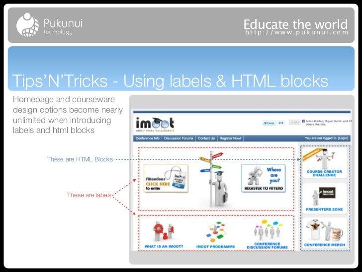 Educatew theuworld                                 http://ww .puk nui.comTips'N'Tricks - Using labels & HTML blocksHomepag...
