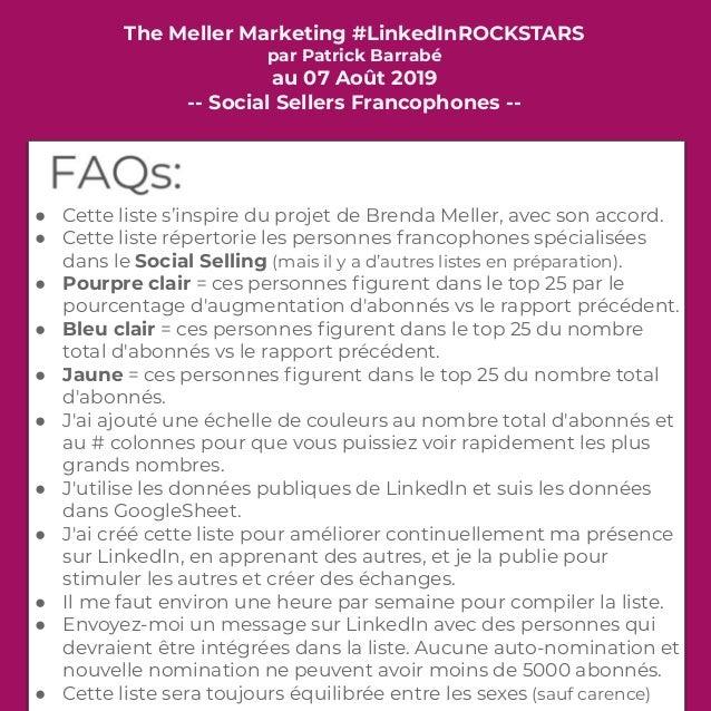 The Meller Marketing #LinkedInROCKSTARS par Patrick Barrabé au 07 Août 2019 -- Social Sellers Francophones -- ● Cette list...