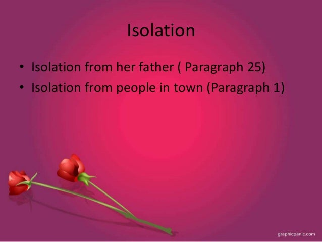 a rose for emily isolation