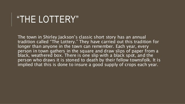 what is without a doubt your topic about a story typically the lottery