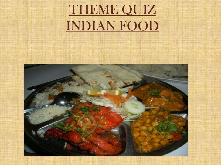 Theme quiz indian food theme quizindian foodbr forumfinder Image collections