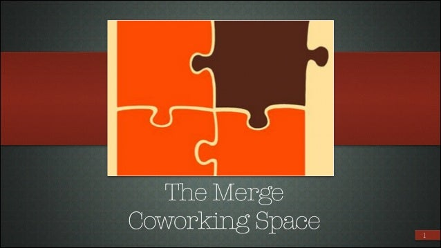 The Merge Coworking Space  !1
