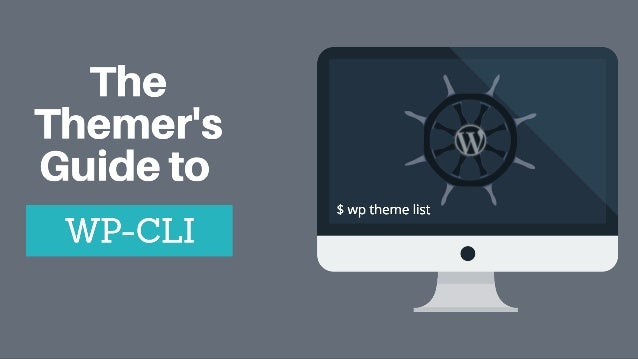 1. Intro 2. WP-CLI Basics 3. Install WordPress 4. Plugin and Theme Automation 5. PHP7 Compatibility Checker 6. Advanced Ag...