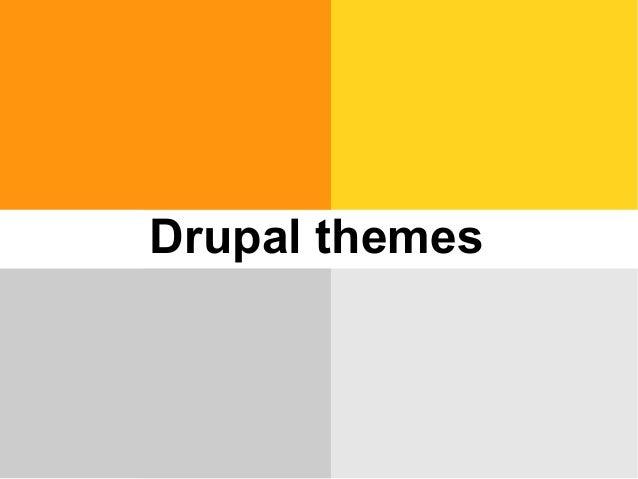 Drupal themes