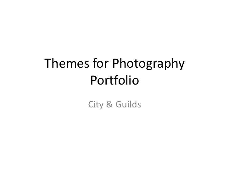 Themes for Photography      Portfolio      City & Guilds