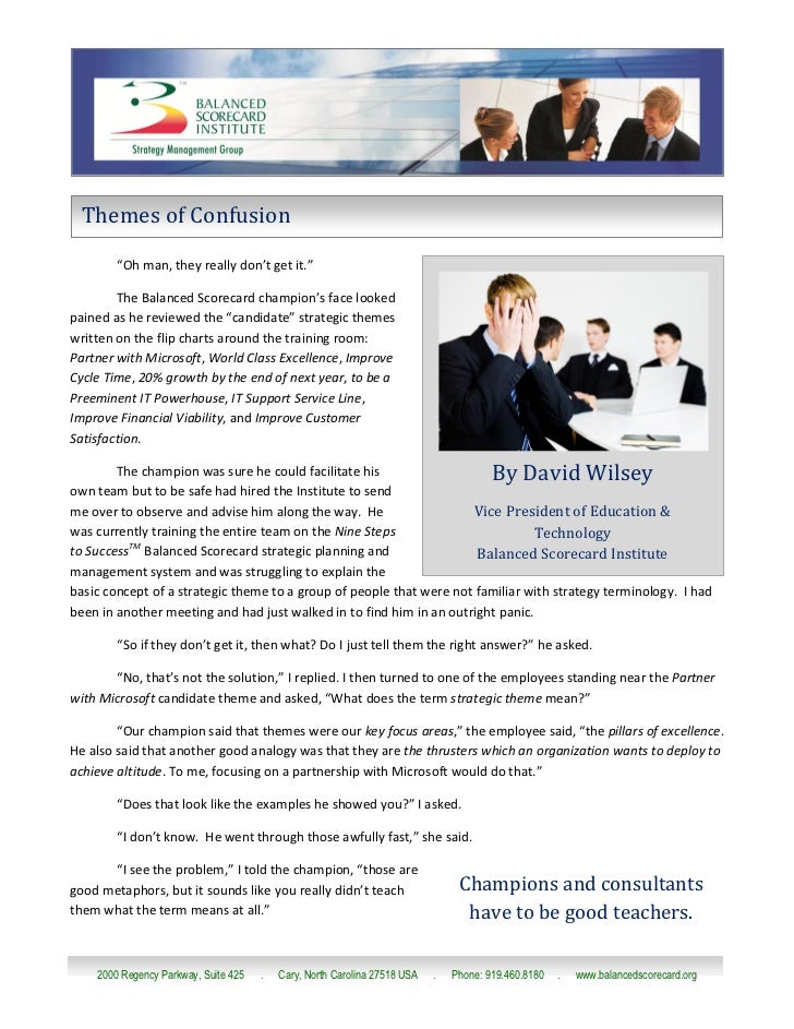 """Themes of Confusion        """"Oh man, they really don't get it.""""        The Balanced Scorecard champion's face lookedpained ..."""