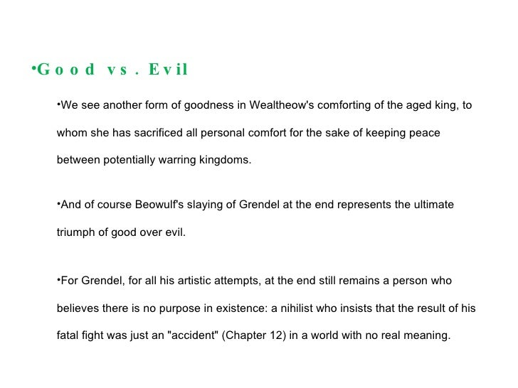 an analysis of the force of evil in the epic beowulf Beowulf good vs evil essays and research papers critical analysis on beowulf great depictions of both good and evil the epic poem beowulf is a.