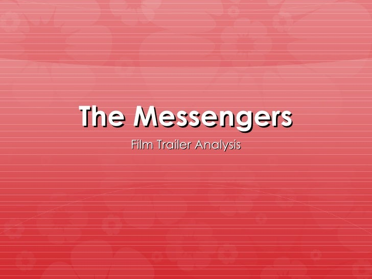 The Messengers   Film Trailer Analysis