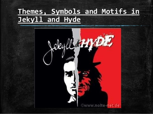 doctor jekyll and mr hyde symbolism Not only in these silent symbols of the after-dinner face, but more often and loudly in the acts of his life 4 the strange case of dr jekyll and mr hyde.
