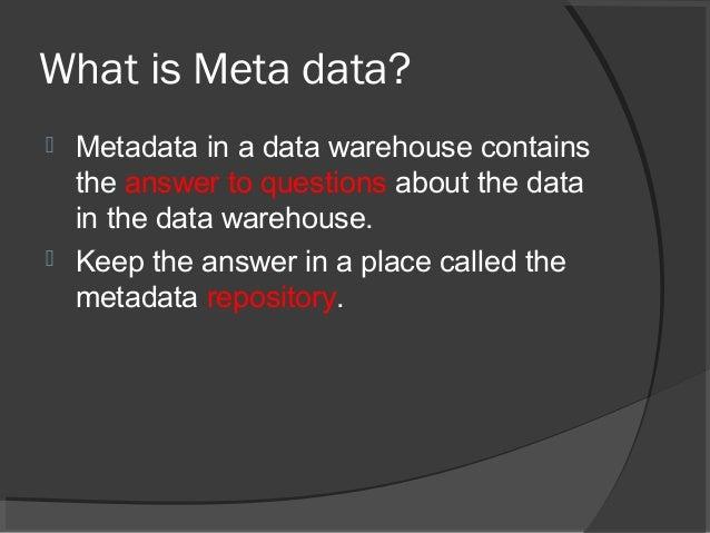 Metadata in data warehouse