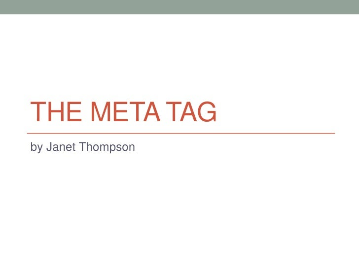 THE META TAGby Janet Thompson