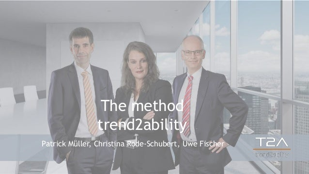 Patrick Müller, Christina Rode-Schubert, Uwe Fischer The method trend2ability