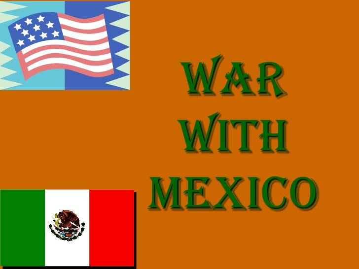 War withmexico