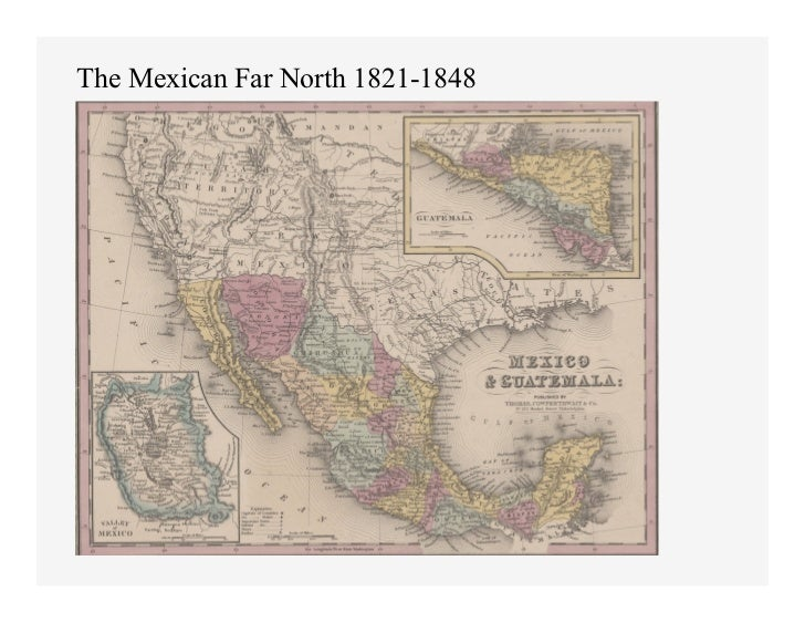 The Mexican Far North 1821-1848