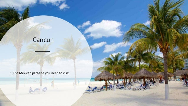 Cancun • The Mexican paradise you need to visit