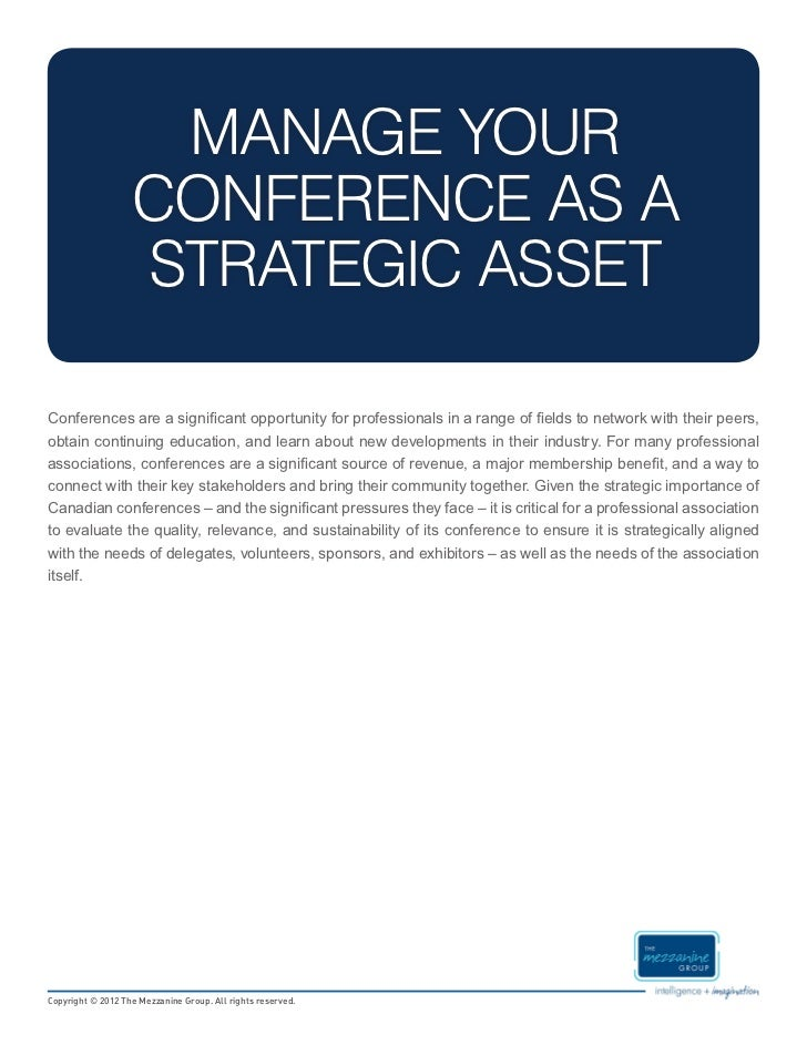 MANAGE YOUR                   CONFERENCE AS A                   STRATEGIC ASSETConferences are a significant opportunity f...