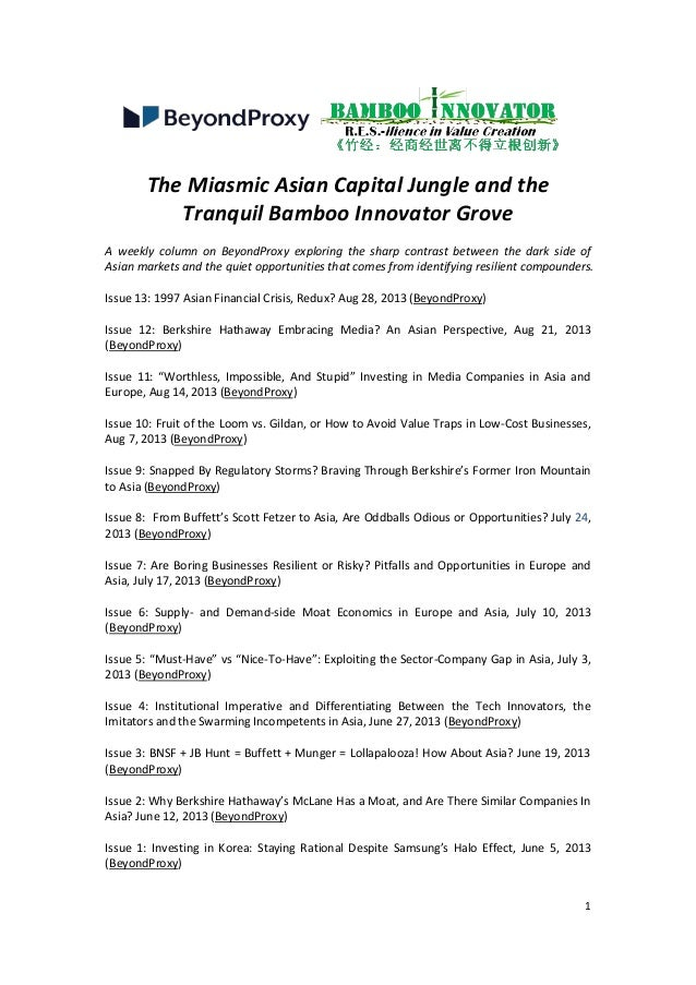 1 The Miasmic Asian Capital Jungle and the Tranquil Bamboo Innovator Grove A weekly column on BeyondProxy exploring the sh...