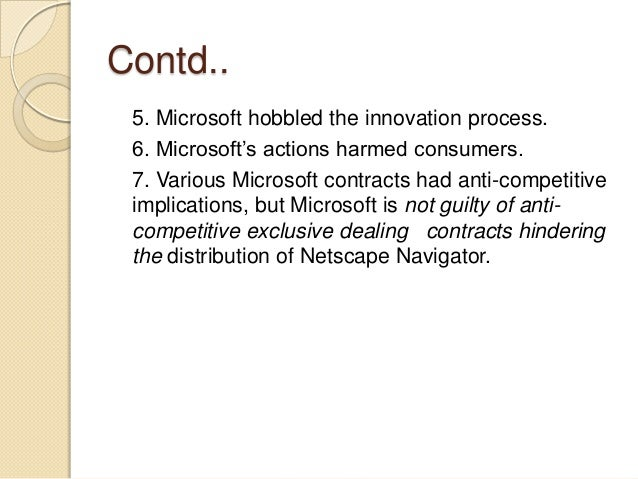 microsoft on anti trust and monopolies The free market 16, no ( 1998) the microsoft corporation's continuing difficulties with the department of justice, even after an appeals court ruled in the company's favor, reveal the absurdity of attempting to apply 19th-century antitrust law to a 21st-century computer and telecommunications marketplace.