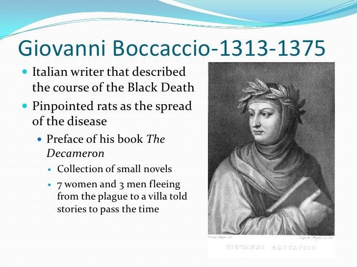 a biography of giovanni boccaccio a writer Giovanni boccaccio : biography page 43–44 was an italian author and poet, a friend  boccaccio, giovanni volume b, p 316.