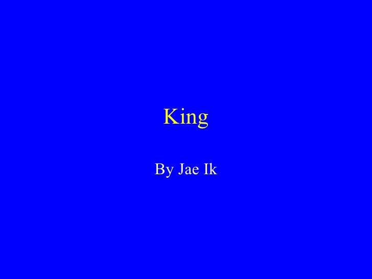 King By Jae Ik