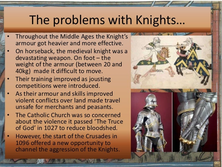 knights of the middle ages essay Free essay: knights arose to replace the old citizens armies of antiquity and they existed between the years ad 800 and ad1450, when guns and cannons.