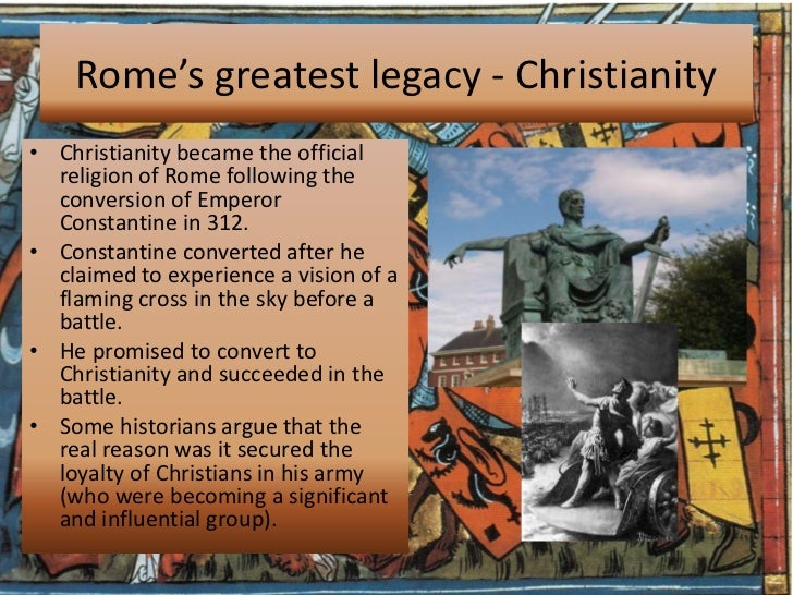 constantine and his effect on christianity He attributed his victory to the christian god and began to consider himself a christian so indeed, constantine was indeed the first christian emperor of the roman empire however, he delayed his baptism until shortly before his death, which was the custom for lay people at the time.