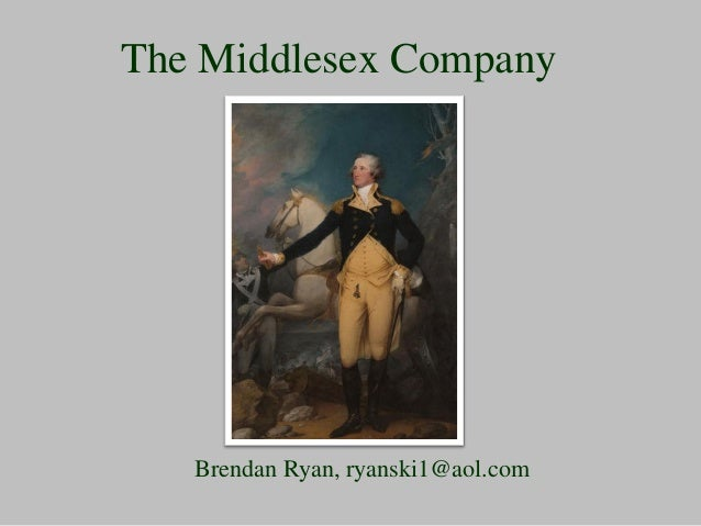 The Middlesex Company Brendan Ryan, ryanski1@aol.com