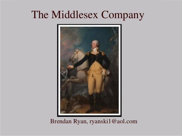 The Middlesex Company Brendan Ryan, ryanski1@aol.com