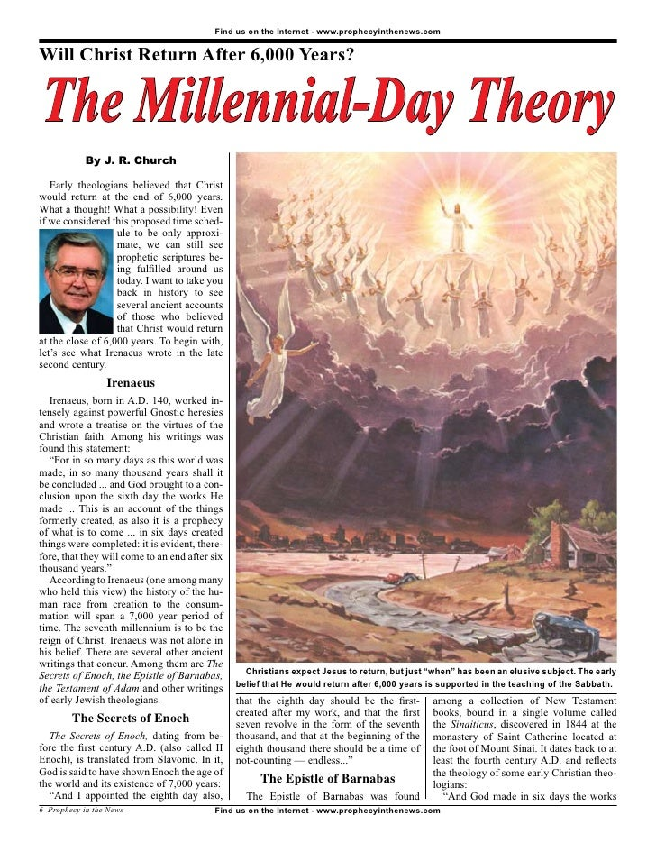 The Millennial Day Theory - Prophecy In The News Magazine -  June 2008