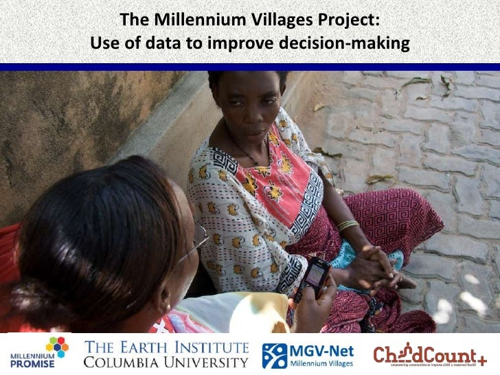 The Millennium Villages Project:Use of data to improve decision-making